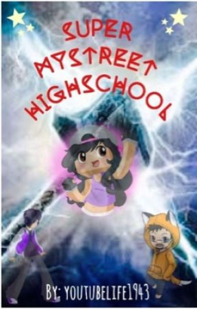 Super MyStreet Highschool (Slow updates) by youtubelife1943