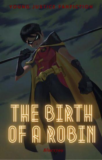 The Birth of a Robin