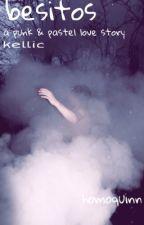Besitos (Kellic) by homoquinn