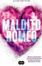 Maldito Romeo by cecyperezglez