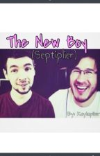The New Boy (Septiplier) by kaylaplier