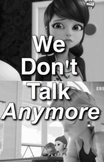 We don't talk anymore... || adrienette