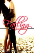 Falling for Him by musiclover_violin