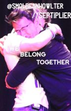We belong together //Septiplier {COMPLETE} by Smolbeanhowlter