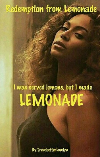 Redemption From Lemonade