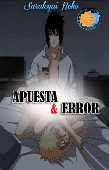 APUESTA Y ERROR (SasuNaru)