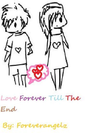 Love forever till the end