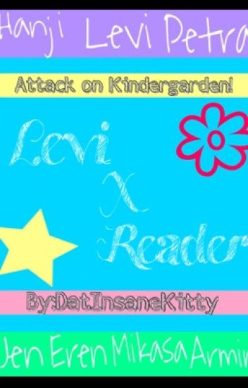 Attack on Kindergarden!ᵀᴹ (LevixReader)
