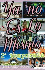 Ya No Es Lo Mismo //CD9 & Tu// by KarlaFloresSantos