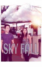 Sky Fall (Dylan Sprayberry Fan Fic) by rexuhnn