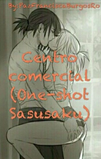Centro comercial( One-shot SasuSaku Lemon)