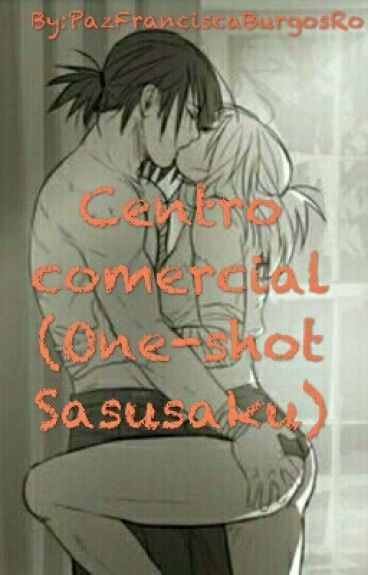 Centro comercial( One-shot SasuSaku Lemon)