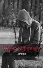 Worst Nightmare (BoyxBoy) by schizophrenic06