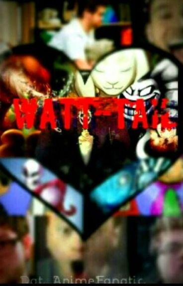 Watt-Tale (A Undertale X SkyMedia FanFiction)