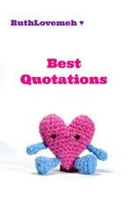 Best Quotations by RuthLovemeh
