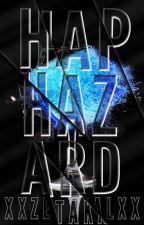 Haphazard : A Book of Contest Entries by xXZetaKalXx