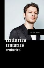 Centuries // [klaus mikaelson] by turntan-