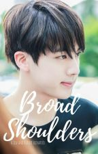 Broad shoulders(Jin X Reader) by yoonginger