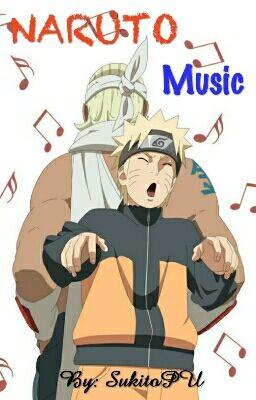 Đọc truyện Naruto Music