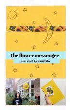 the flower messenger ➳ camren one shot by camzilo