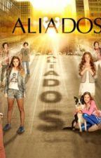 Aliados 3 Temporada by AliadosSere