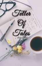 Teller of Tales by thebullykid