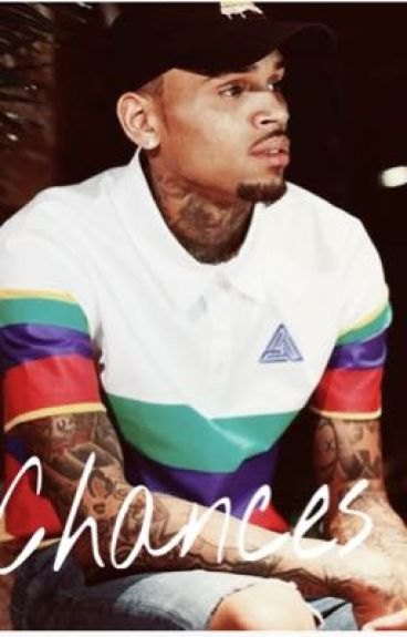 Chances (Chris Brown Story)