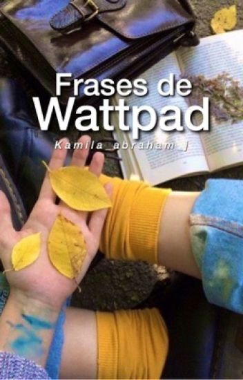 Frases de Wattpad