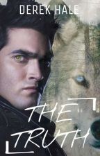 The Truth [DEREK HALE] by HERECOMES4EVER5