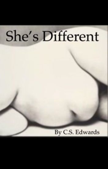She's different