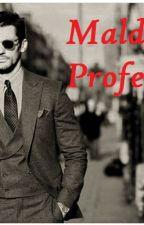 Maldito Professor  by DhenluSilva