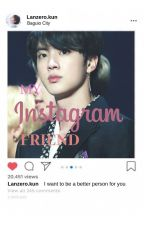 Your Instagram Friend?! by JayveeAcozta