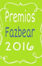 PremiosFazbear2016 © by PremiosFazbear