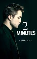 2 Minutes by Caleb_x