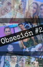 Obsesión #2 by MeguiCrom
