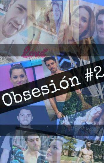 Obsesión #2