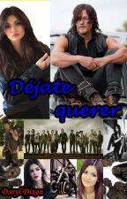 Déjate querer (Daryl Dixon) by WalkerDixon-
