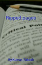 Ripped pages by Kumar_7akash