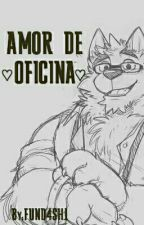 AMOR DE OFICINA    [FURRY - YAOI] by FUND4SH1