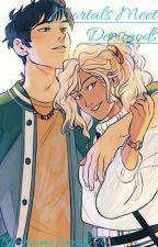 Mortals Meet Demigods by AnimeLover8776