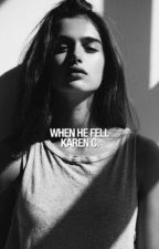 When He Fell (Innocent Hearts #2) by yourstrulynic