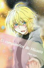 El cumpleaños de Mikaela [ YuuMika ] by Mika-Kun_