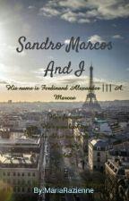 Sandro Marcos And I by butteredriccirivero