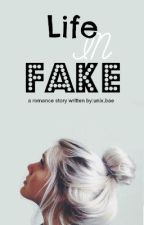 Life In Fake by unix_bae