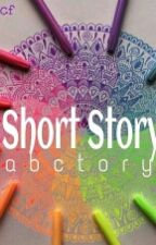 Short Story  by abctory