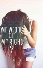 Mr Wrong or Mr Right? by MyCowSaysMoo