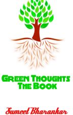 Green Thoughts - The Book. by SumeetBharankar