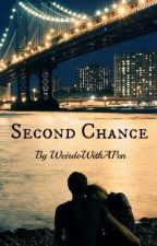 Second Chance by WeirdoWithAPen