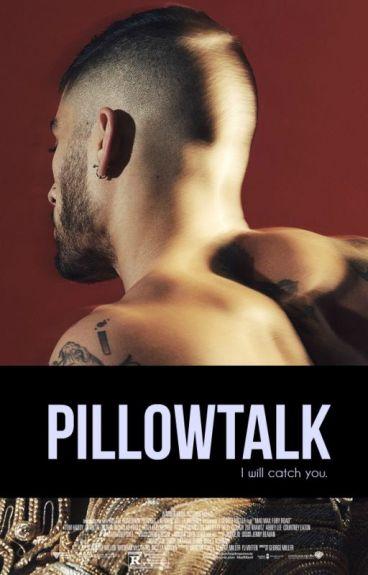 pillow talk|malik