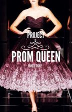 Project Prom Queen by AnnieFannie
